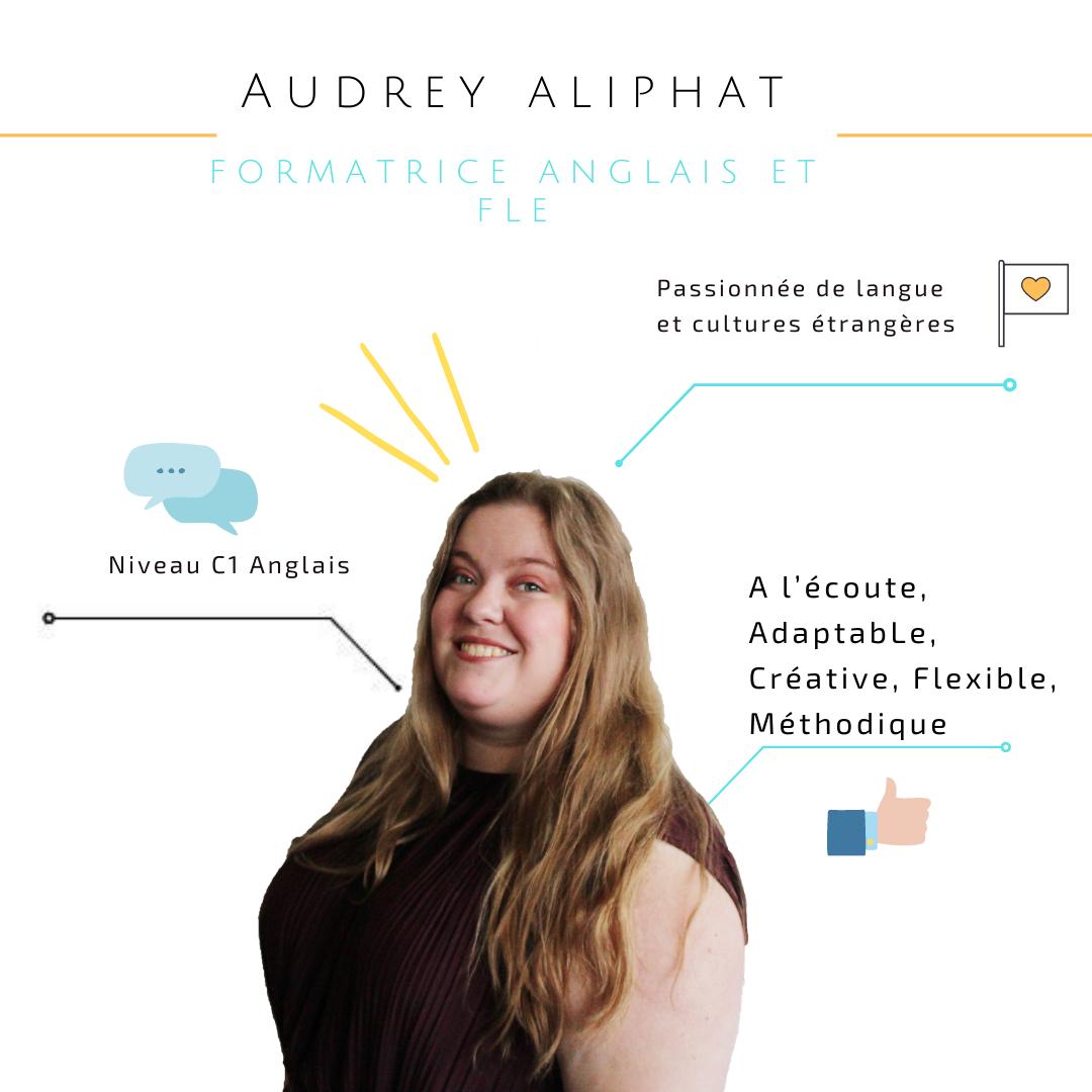 Notre formatrice anglais et FLE : Audrey Aliphat