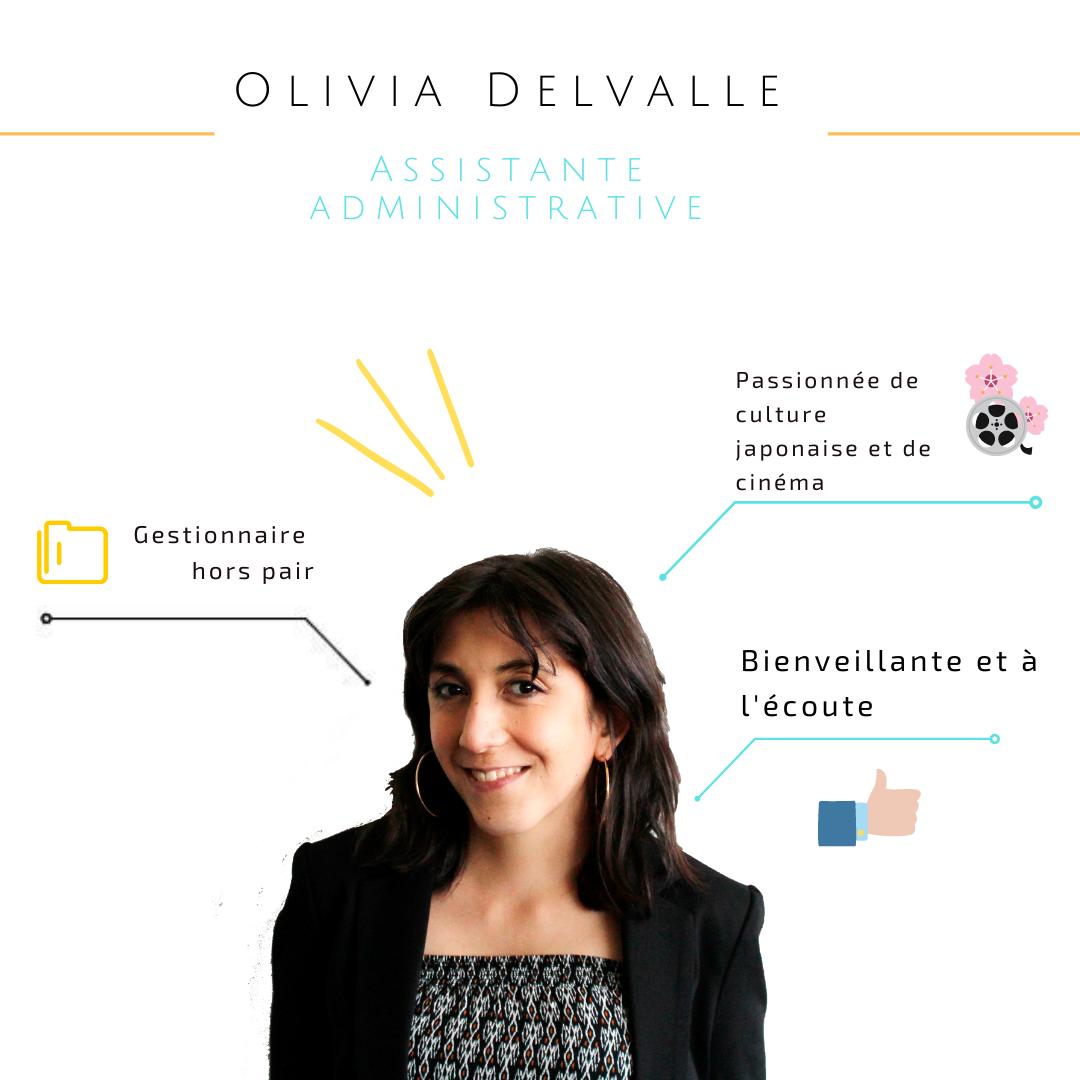 Notre assistante administrative : Olivia Delvalle